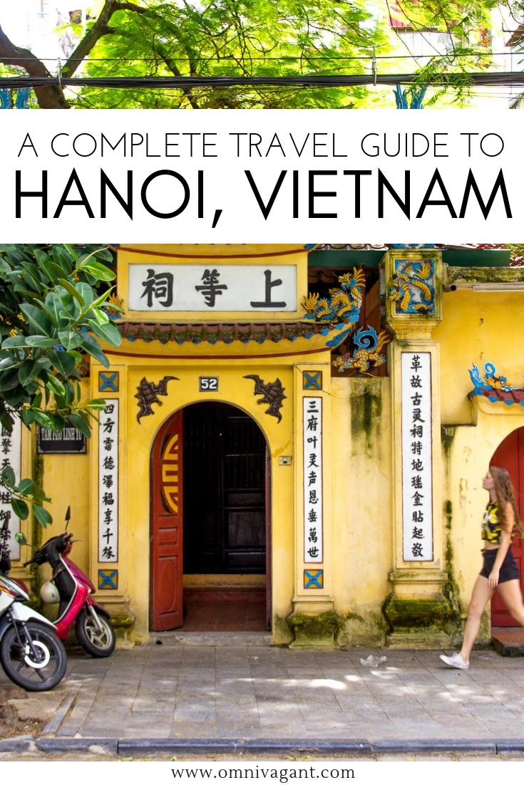 The Ultimate Travel Guide to Hanoi #Vietnam #Hanoi