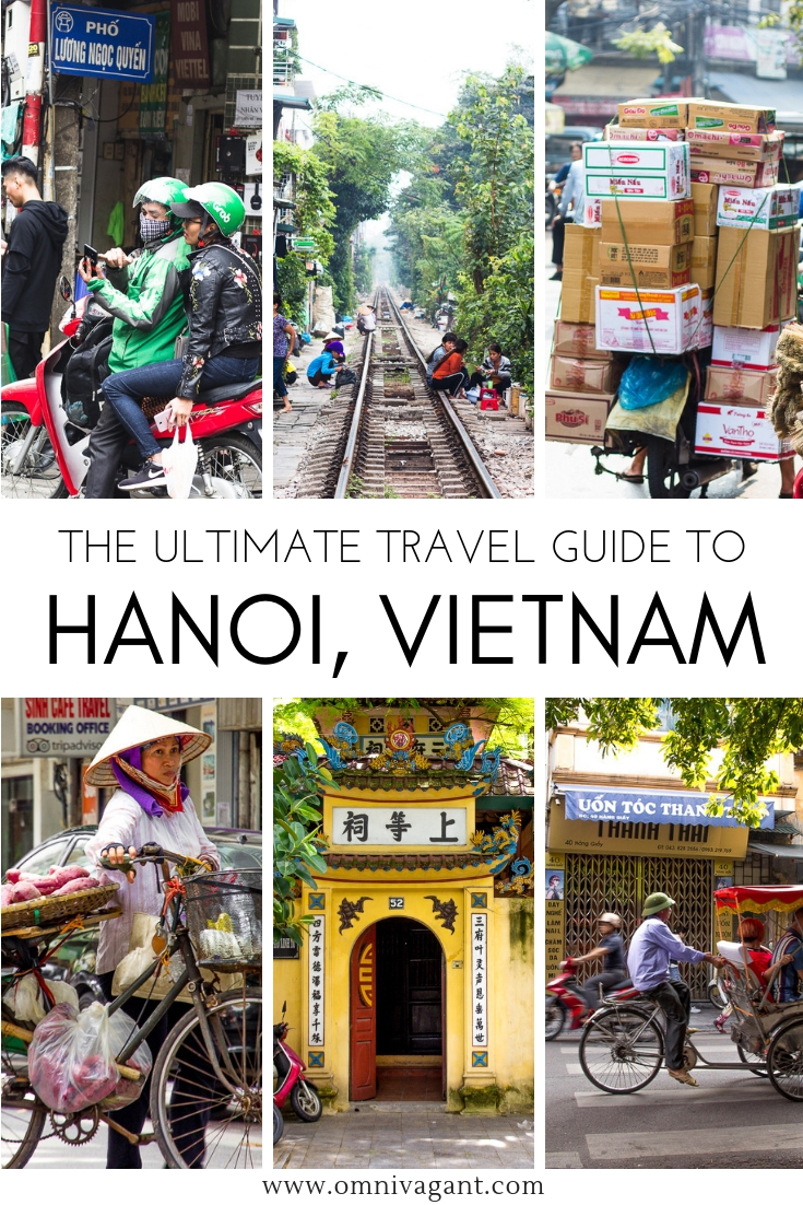 The Ultimate Travel Guide to Hanoi #Vietnam #Hanoi