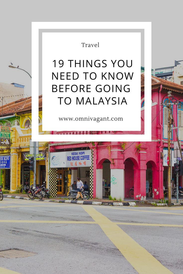 things you need to know before going to malaysia