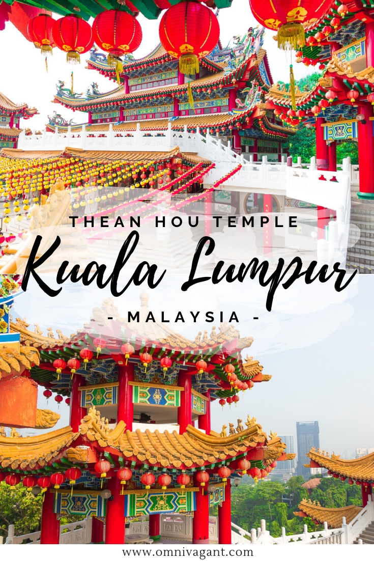 Visit the Thean Hou Temple in Kuala Lumpur