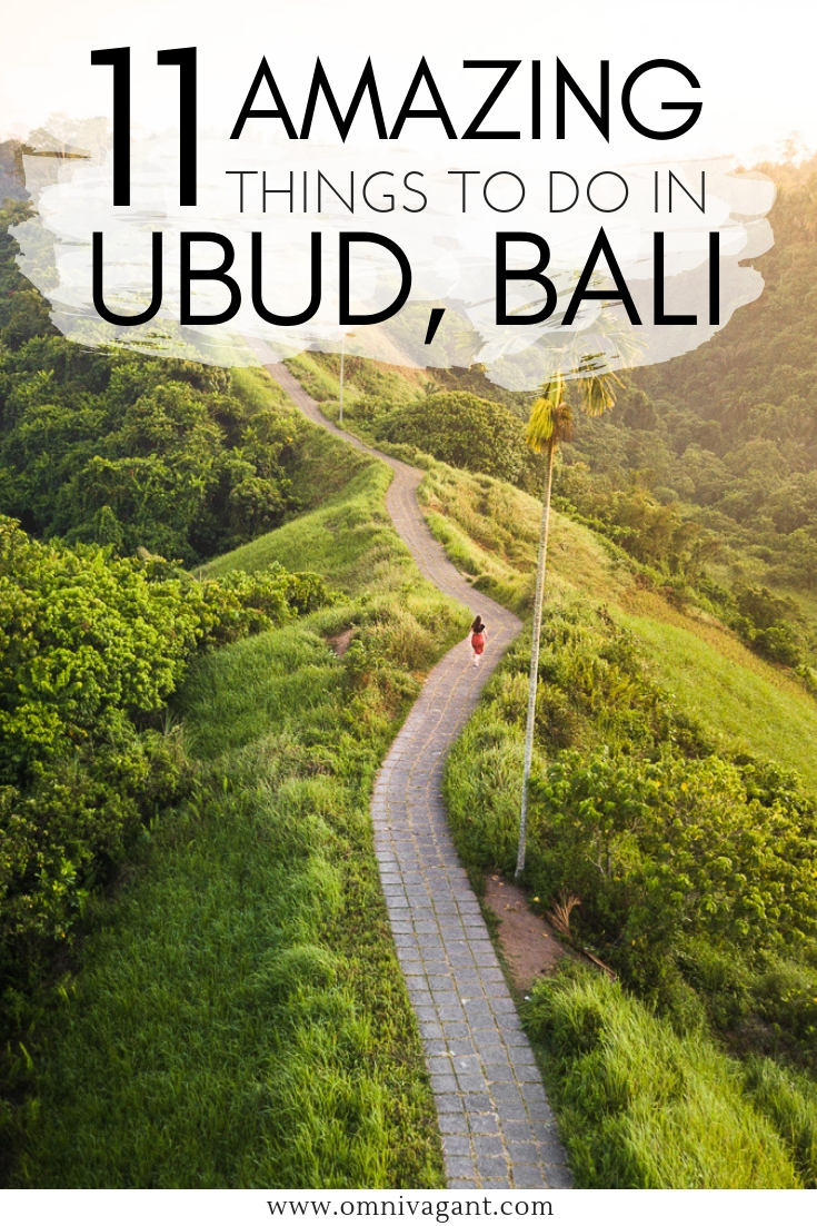 11 Amazing things to do in Ubud! #Bali #Ubud #Indonesia