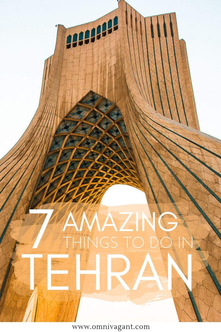 Things to do in Tehran #Iran #Tehran