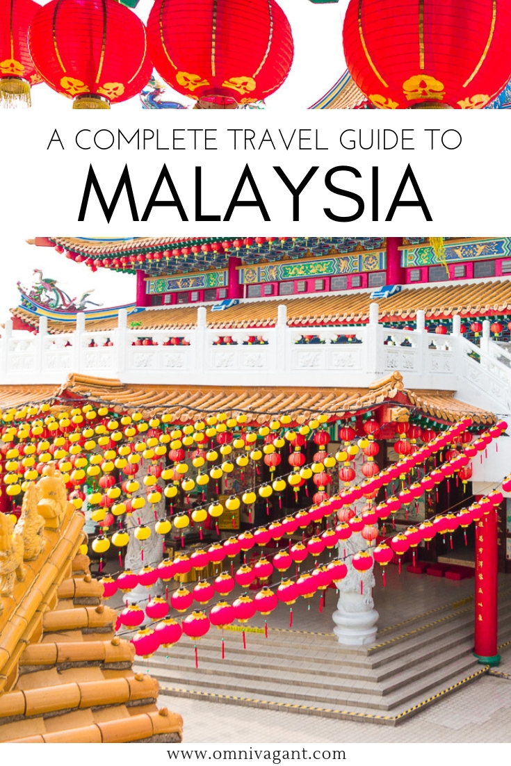 the ultimate malaysia travel guide