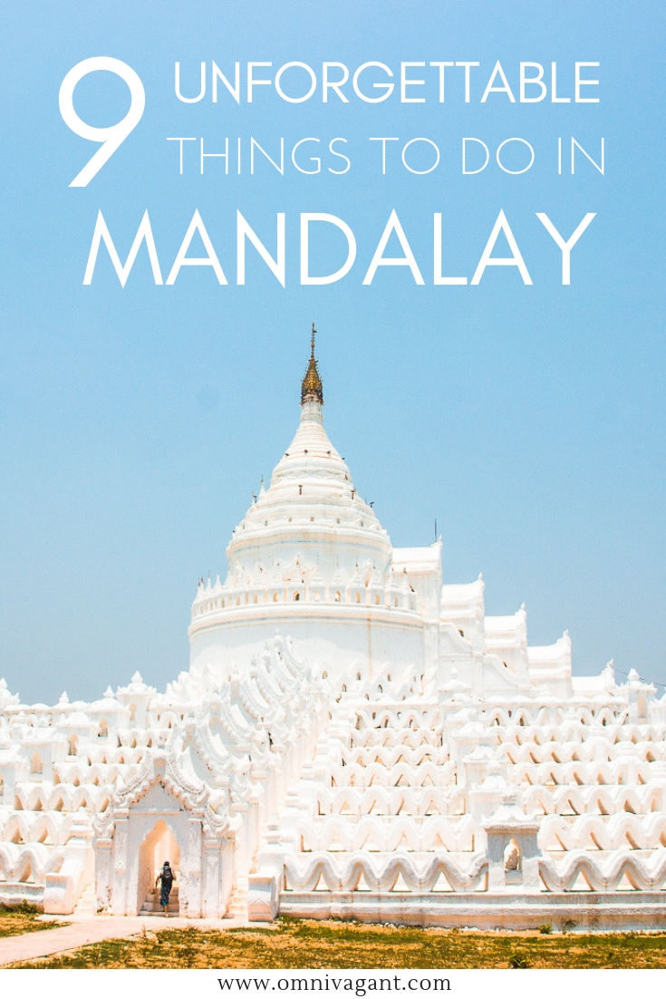 Things to do in Mandalay #Mandalay #Myanmar