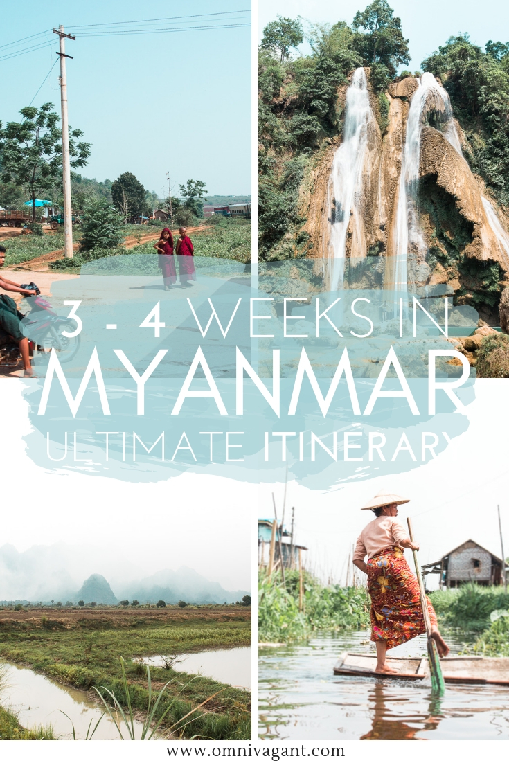 The Ultimate Myanmar Itinerary - 3 Weeks in Myanmar