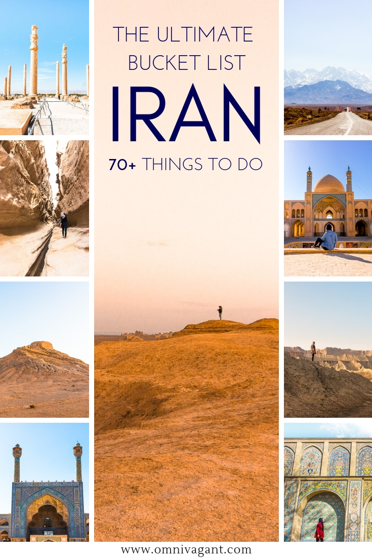 The Ultimate Iran Bucket List: 70+ Things to do in Iran #Iran